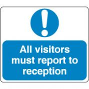Mandatory Safety Sign - All Visitors Report.. 030